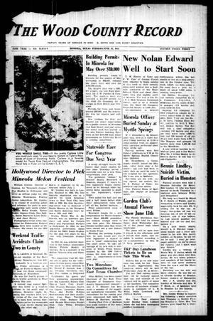 The Wood County Record (Mineola, Tex.), Vol. 22, No. 11, Ed. 1 Tuesday, June 12, 1951
