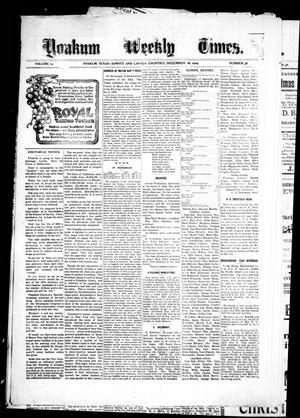 Primary view of object titled 'Yoakum Weekly Times. (Yoakum, Tex.), Vol. 14, No. 38, Ed. 1 Saturday, December 18, 1909'.