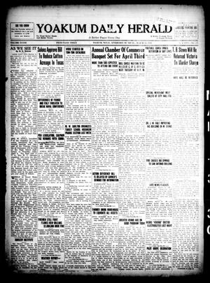 Yoakum Daily Herald (Yoakum, Tex.), Vol. 33, No. 291, Ed. 1 Thursday, March 13, 1930
