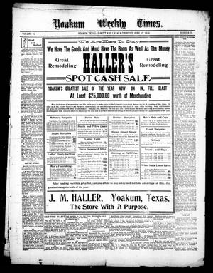 Primary view of object titled 'Yoakum Weekly Times. (Yoakum, Tex.), Vol. 14, No. 26, Ed. 1 Saturday, June 12, 1909'.