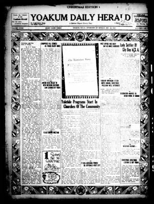 Primary view of object titled 'Yoakum Daily Herald (Yoakum, Tex.), Vol. 33, No. [224], Ed. 1 Monday, December 23, 1929'.