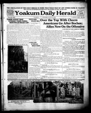 Primary view of object titled 'Yoakum Daily Herald (Yoakum, Tex.), Vol. 22, No. 159, Ed. 1 Thursday, July 18, 1918'.