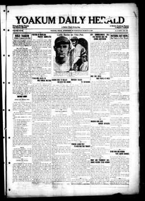 Primary view of object titled 'Yoakum Daily Herald (Yoakum, Tex.), Vol. 28, No. 339, Ed. 1 Wednesday, March 18, 1925'.