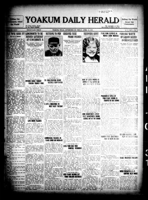 Primary view of object titled 'Yoakum Daily Herald (Yoakum, Tex.), Vol. 35, No. 9, Ed. 1 Friday, April 10, 1931'.