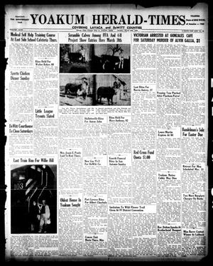 Primary view of object titled 'Yoakum Herald-Times (Yoakum, Tex.), Vol. 67, No. 23, Ed. 1 Tuesday, March 19, 1963'.