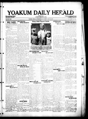 Primary view of object titled 'Yoakum Daily Herald (Yoakum, Tex.), Vol. 29, No. [115], Ed. 1 Saturday, August 15, 1925'.