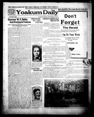Primary view of object titled 'Yoakum Daily Herald (Yoakum, Tex.), Vol. 22, No. 158, Ed. 1 Wednesday, July 17, 1918'.