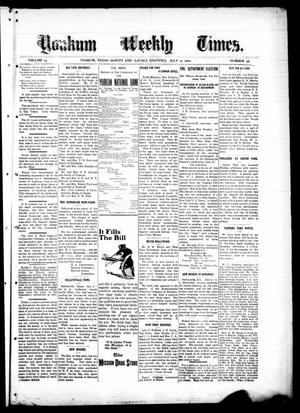 Primary view of object titled 'Yoakum Weekly Times. (Yoakum, Tex.), Vol. 14, No. 45, Ed. 1 Saturday, July 9, 1910'.