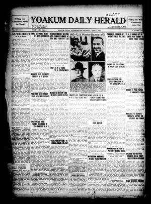 Primary view of object titled 'Yoakum Daily Herald (Yoakum, Tex.), Vol. 35, No. [2], Ed. 1 Thursday, April 2, 1931'.