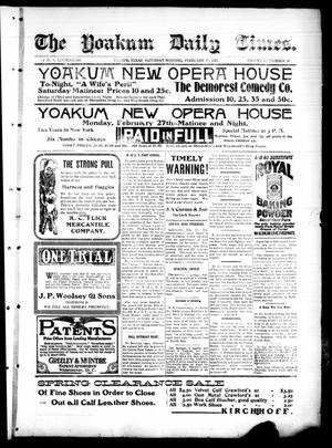 Primary view of object titled 'The Yoakum Weekly Times. (Yoakum, Tex.), Vol. 15, No. 26, Ed. 1 Saturday, February 25, 1911'.