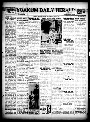Primary view of object titled 'Yoakum Daily Herald (Yoakum, Tex.), Vol. 35, No. [142], Ed. 1 Thursday, September 17, 1931'.