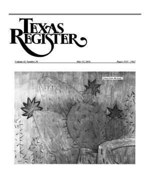 Texas Register, Volume 41, Number 20, Pages 3351-3562, May 13, 2016