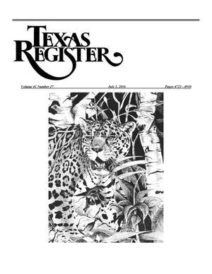 Texas Register, Volume 41, Number 27, Pages 4723-4910, July 1, 2016