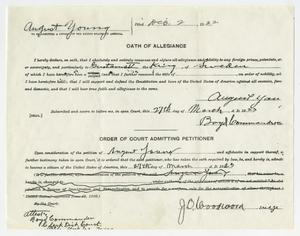 Primary view of object titled '[August Young's Oath of Allegiance and Order Admitting to Citizenship, 1923]'.