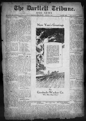 Primary view of object titled 'The Bartlett Tribune and News (Bartlett, Tex.), Vol. 37, No. 22, Ed. 1, Friday, January 5, 1923'.