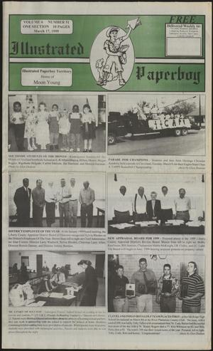 Primary view of Illustrated Paperboy (Cleveland, Tex.), Vol. 6, No. 51, Ed. 1 Wednesday, March 17, 1999