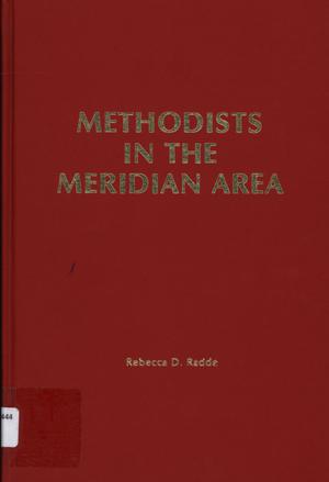 Methodists in the Meridian Area (First United Methodist Church)