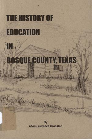 The History of Education in Bosque County, Texas