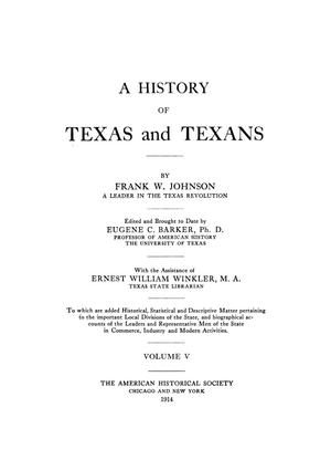 A History of Texas and Texans, Volume 5