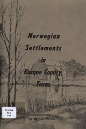 Norwegian Settlements in Bosque County, Texas