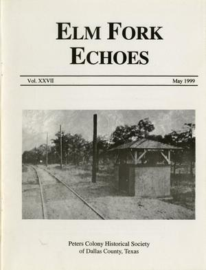 Elm Fork Echoes, Volume 27, May 1999