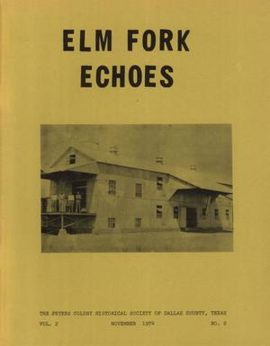 Primary view of object titled 'Elm Fork Echoes, Volume 2, Number 2, November 1974'.