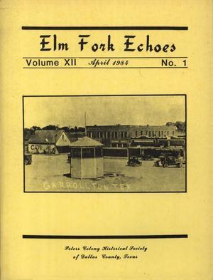 Elm Fork Echoes, Volume 12, Number 1, April 1984