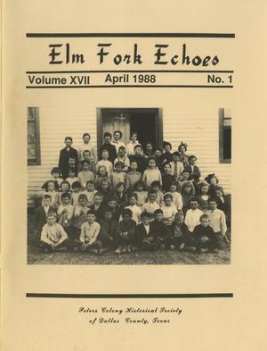 Elm Fork Echoes, Volume 17, Number 1, April 1988