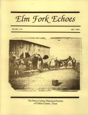 Elm Fork Echoes, Volume 19, Number 1, May 1991