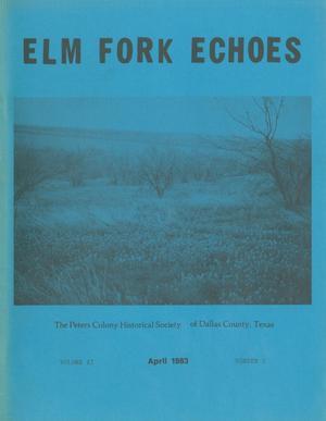 Elm Fork Echoes, Volume 11, Number 1, April 1983