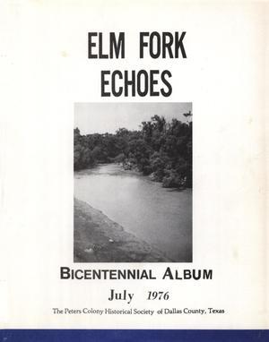 Elm Fork Echoes Bicentennial Album, July 1976