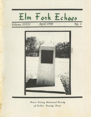 Elm Fork Echoes, Volume 18, Number 1, April 1990