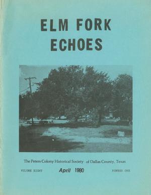 Elm Fork Echoes, Volume 8, Number 1, April 1980