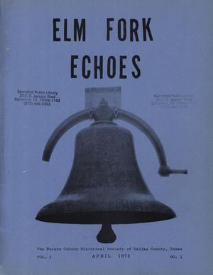 Primary view of object titled 'Elm Fork Echoes, Volume 1, Number 1, April 1973'.