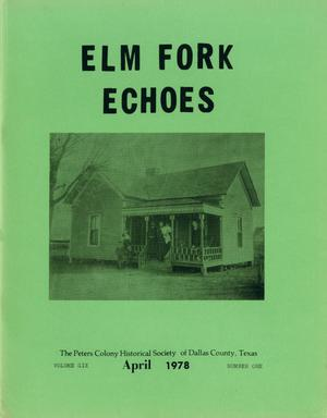 Primary view of object titled 'Elm Fork Echoes, Volume 6, Number 1, April 1978'.