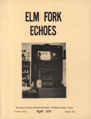 Elm Fork Echoes, Volume 7, Number 1, April 1979