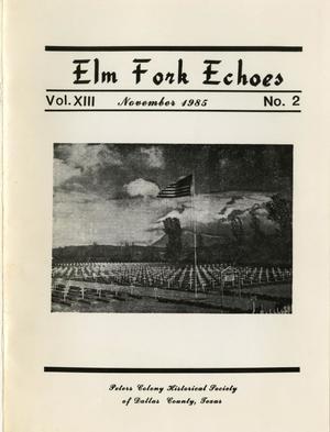 Elm Fork Echoes, Volume 13, Number 2, November 1985