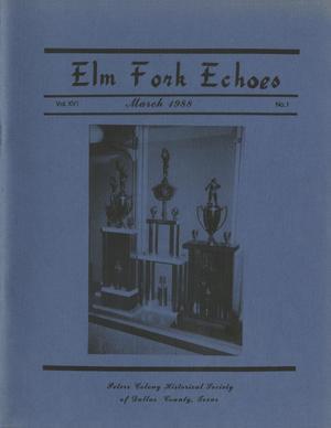 Elm Fork Echoes, Volume 16, Number 1, March 1988