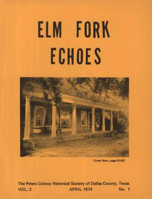 Primary view of object titled 'Elm Fork Echoes, Volume 2, Number 1, April 1974'.