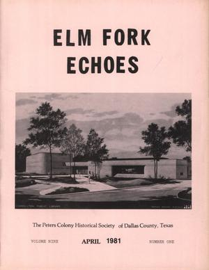 Primary view of object titled 'Elm Fork Echoes, Volume 9, Number 1, April 1981'.