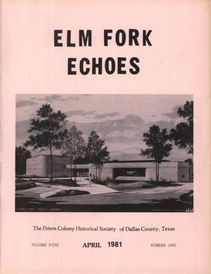 Elm Fork Echoes, Volume 9, Number 1, April 1981