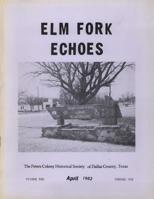 Primary view of object titled 'Elm Fork Echoes, Volume 10, Number 1, April 1982'.