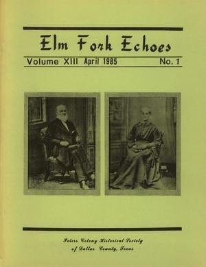 Elm Fork Echoes, Volume 13, Number 1, April 1985