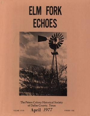Primary view of object titled 'Elm Fork Echoes, Volume 5, Number 1, April 1977'.