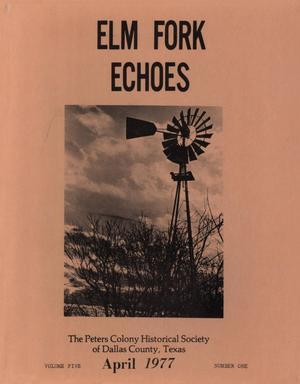 Elm Fork Echoes, Volume 5, Number 1, April 1977