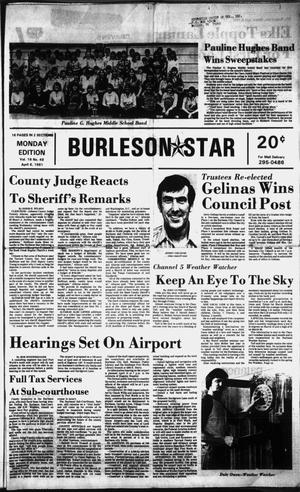 Primary view of object titled 'Burleson Star (Burleson, Tex.), Vol. 16, No. 49, Ed. 1 Monday, April 6, 1981'.
