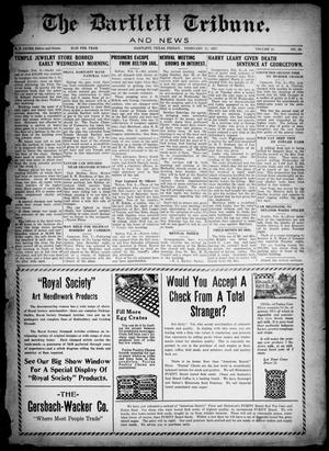 Primary view of object titled 'The Bartlett Tribune and News (Bartlett, Tex.), Vol. 41, No. 22, Ed. 1, Friday, February 11, 1927'.