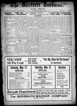 Primary view of object titled 'The Bartlett Tribune and News (Bartlett, Tex.), Vol. 41, No. 45, Ed. 1, Friday, May 20, 1927'.