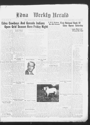 Primary view of object titled 'Edna Weekly Herald (Edna, Tex.), Vol. 42, No. 43, Ed. 1 Thursday, September 15, 1949'.