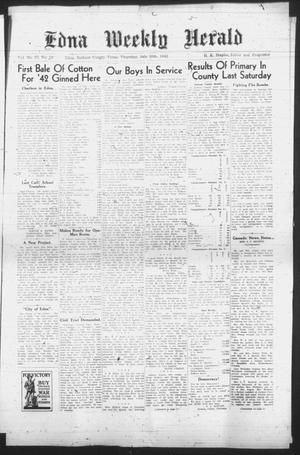 Primary view of object titled 'Edna Weekly Herald (Edna, Tex.), Vol. 37, No. 18, Ed. 1 Thursday, July 30, 1942'.